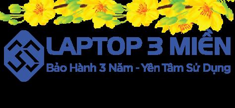 Laptop 3 Miền | Uy tín nhất HCM | Trả góp 0%| BH 03 Năm. 1 đổi 1