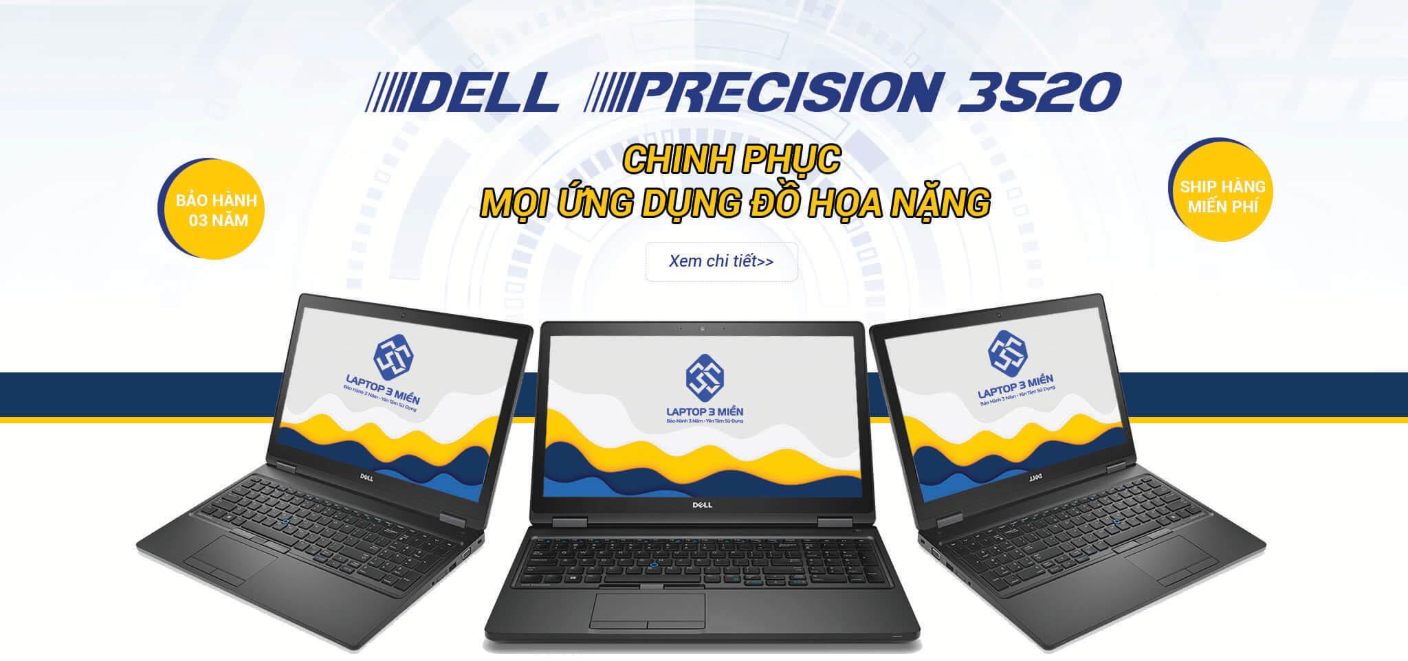 Dell Precision 3520 - chinh phục mọi ứng dụng đồ họa